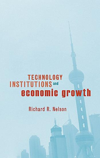 Technology  Institutions  and Economic Growth PDF