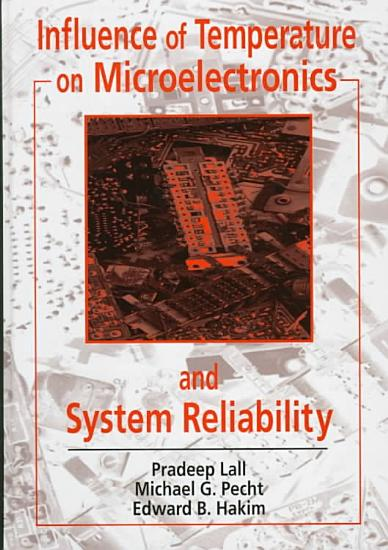 Influence of Temperature on Microelectronics and System Reliability PDF