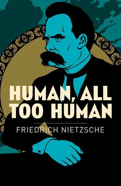 Human, All Too Human