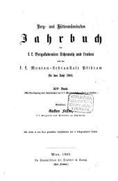 Berg- und hüttenmännisches Jahrbuch der K.K. Montan-Lehranstalten zu Leoben und Přibram und K.K. Schemnitzer Bergakademie: Band 14