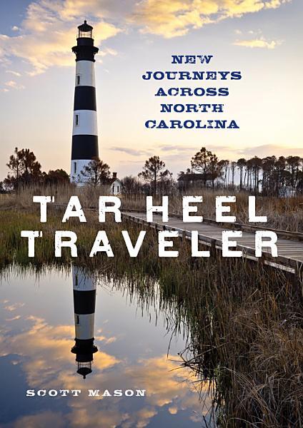 Download Tar Heel Traveler Book