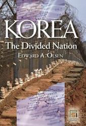 Korea, the Divided Nation