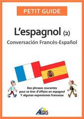 L'espagnol: Conversación Francés-Español