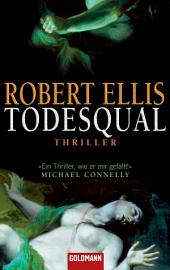 Todesqual: Thriller