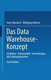 Das Data Warehouse-Konzept: Architektur — Datenmodelle — Anwendungen, Ausgabe 4