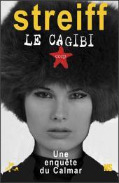 Le cagibi: Une enquête du Calmar
