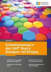 Schnelleinstieg in den SAP Query Designer mit Eclipse