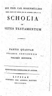 Scholia In Vetus Testamentum: Psalmi ; vol. 2, Volume 4, Issue 2