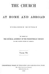 The Church at Home and Abroad: Volume 7