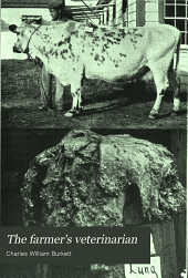 The Farmer's Veterinarian: A Practical Treatise on the Diseases of Farm Stock ...