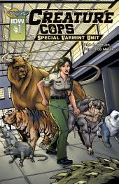 Creature Cops: Special Varmint Unit #1