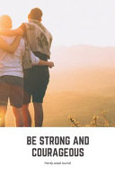 Be Strong and Courageous Handy-Sized Journal