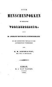 Over menschenpokken en derzelver voorbehoeding: Volume 1