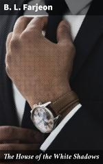 The House of the White Shadows