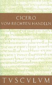 Vom rechten Handeln: Lateinisch und deutsch, Ausgabe 4