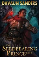 The Seedbearing Prince  Part I PDF
