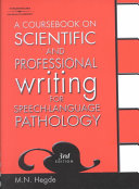 A Coursebook on Scientific and Professional Writing for Speech language Pathology