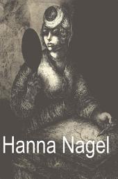 Hanna Nagel: Ich zeichne weil es mein Leben ist