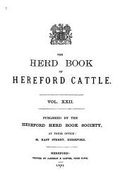 The Herd Book of Hereford Cattle: Volume 22