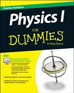 Physics I Practice Problems For Dummies (+ Free Online Practice)