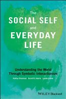 The Social Self and Everyday Life PDF
