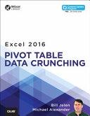 Excel 2016 Pivot Table Data Crunching PDF