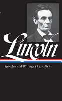 Abraham Lincoln  Speeches and Writings Vol  1 1832 1858  LOA  45  PDF