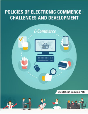 Policies of Electronic Commerce  Challenges and Development PDF