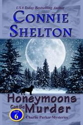 Honeymoons Can Be Murder: A Girl and Her Dog Cozy Mystery