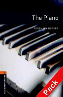Oxford Bookworms Library: Stage 2: The Piano Audio CD Pack