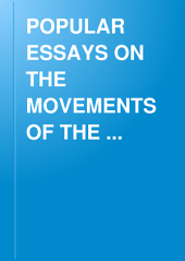 POPULAR ESSAYS ON THE MOVEMENTS OF THE ATMOSPHERE