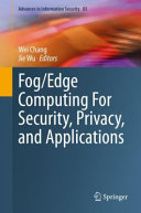 Fog Edge Computing For Security  Privacy  and Applications PDF