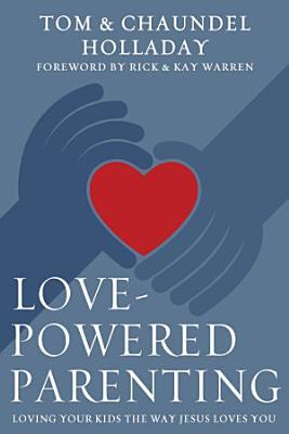 Love Powered Parenting