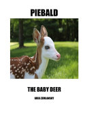 Piebald the Baby Deer PDF