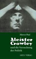 Aleister Crowley und die Versuchung der Politik PDF
