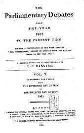 The Parliamentary Debates from the Year 1803 to the Present Time: Volume 5