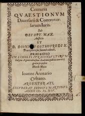 Centuria quaestionum diversarum & controversarum iuris