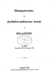 Sitzungsberichte der Physikalisch-Medicinischen Societät zu Erlangen: Ausgaben 12-15