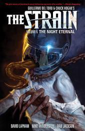The Strain Volume 6: The Night Eternal: Volume 6
