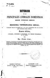 Esterior [sic] de los principales animales domésticos: Derecho veterinario comercial. y Medicina veterinaria legal...