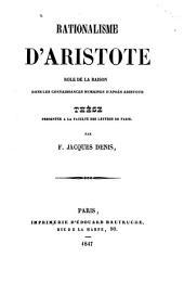 Rationalisme d'Aristote; rôle de la raison dans les connaissances humaines d'après Aristote ...