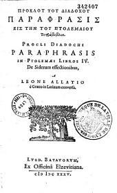 Proklou tou Diadochou Paraphrasis eis tēn tou Ptolemaiou Tetrabiblon