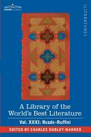 A Library of the World s Best Literature   Ancient and Modern   Vol XXXI  Forty Five Volumes   Reade Ruffini PDF
