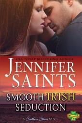 Smooth Irish Seduction: A Southern Steam Novel