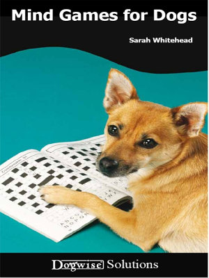 Mind Games for Dogs PDF