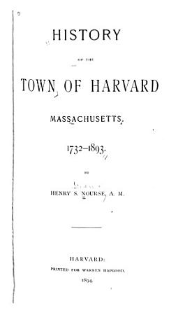 History of the Town of Harvard  Massachusetts PDF