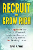 Recruit and Grow Rich PDF