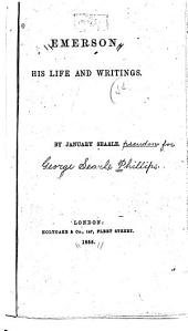 Emerson, His Life and Writings
