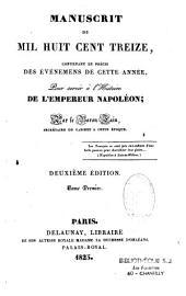Manuscrit de 1813, contenant le précis des évènemens de cette année, pour servir à l'histoire de l'empereur Napoléon