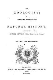 Zoologist: a monthly journal of natural history, Volume 15